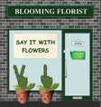 say it with flowers florist vector image vector image