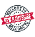 welcome to New Hampshire red round vintage stamp vector image vector image