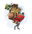 man carrying a house and car on his back vector image