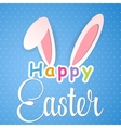 Happy Easter card with rabbit ears vector image vector image