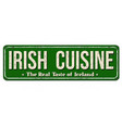 irish cuisine vintage rusty metal sign vector image vector image
