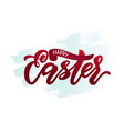 modern calligraphy lettering happy easter on blue vector image
