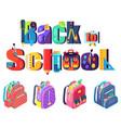 set schoolbags back to school concept vector image
