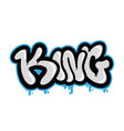 king graffiti lettering vector image