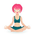 pink hair fit girl sitting in the lotus pose vector image vector image