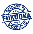welcome to fukuoka blue stamp vector image vector image