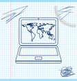 laptop with world map on screen line sketch icon vector image vector image