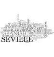 a tourist guide to sevilla text word cloud concept vector image