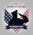 happy veterans day soldier silhouette on american vector image vector image