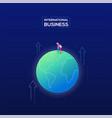 international business - modern isometric vector image vector image