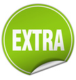 extra round green sticker isolated on white vector image vector image