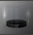 glass cylinder with black podium design template vector image