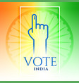 india vote hand with tricolor background vector image vector image