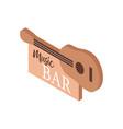 music bar signboard vector image