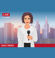newscaster pretty beautiful woman reports breaking vector image