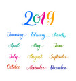 2019 multicolored names months calendar vector image vector image