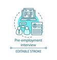 pre-employment interview concept icon vector image vector image