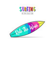 ride the wave surfing print 2 vector image