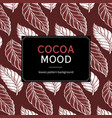 cocoa leaves mood vector image vector image