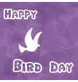 happy bird day with grungy background and dove vector image