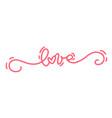 pink monoline calligraphy text love vector image