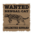wanted bengal cat vector image