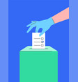 hand in medical glove puts ballot paper into box vector image