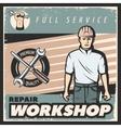 vintage repair workshop poster vector image vector image