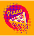 cartoon piece pizza with stretchy melted cheese vector image