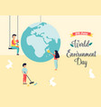 poster world environment day with globe and people vector image vector image
