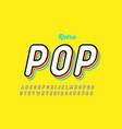 retro pop art style font vector image