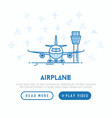 airplane on the runway concept with thin line icon vector image