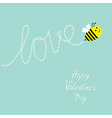 Happy Valentines Day Love Cute flying bee Dash vector image vector image
