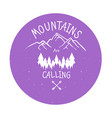 hand drawn mountain adventure label mountain vector image vector image