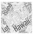 What To Expect At A Maui Hawaii Vacation Word vector image vector image