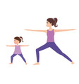 young mother and daughter doing yoga together vector image