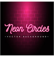 neon circles red background image vector image