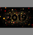 black 2019 new year background with gold confetti vector image vector image