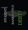 are student loans dischargeable when you fill for vector image vector image