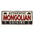 authentic mongolian cuisine vintage rusty metal vector image vector image