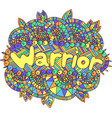 graphic art with mandala and warrior word doodle vector image vector image