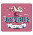hello october typographic design vector image