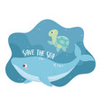 save sea whale and turtle environment ecology vector image vector image