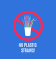 stop using plastic straws no plastic pollution vector image