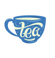 tea lettering on the cup vector image
