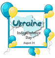 ukraine independence day august 24 greeting card vector image