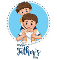 a fathers day template vector image