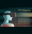 man in virtual reality headset vr concept with vector image vector image
