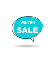 winter sale speech bubble vector image vector image