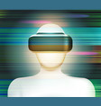 man wearing a virtual reality headset abstract vr vector image vector image